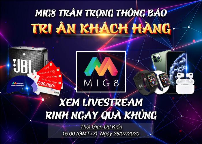 Livestream tại MIG8