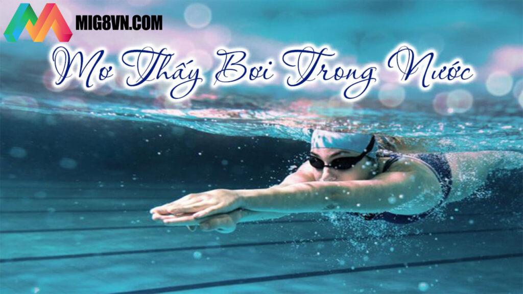 Mơ thấy bơi lội điềm báo gì